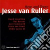 Jesse Van Ruller - Here And There