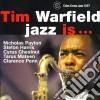 Tim Warfield - Jazz Is...