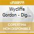 Wycliffe Gordon - Dig This !!