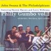 John Swana & The Philadelphians - Philly Gumbo Vol.2