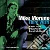 Mike Moreno - Third Wish