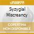 SYZYGIAL MISCREANCY