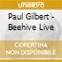 Paul Gilbert - Beehive Live