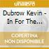 Dubrow Kevin - In For The Kill