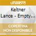 Keltner Lance - Empty V