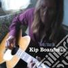 Kip Boardman - Hello, I Must Be