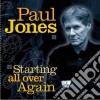 Paul Jones - Starting All Over Again