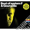 Best Of - Part One - System F & Gouryella
