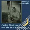 Junior Kimbrough - Sad Days And Lonely Nights