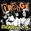 Orange - Escape From L.a.