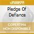 PLEDGE OF DEFIANCE