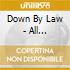 Down By Law - All Scratched Up!