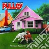 Pulley - Together Again For The First