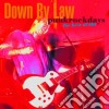 Down By Law - Punkrockdays:the Best Of