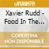 Xavier Rudd - Food In The Belly