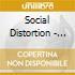 Social Distortion - Mainliner