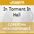 IN TORMENT IN HELL