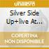 SILVER SIDE UP+LIVE AT HOME DVD