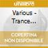 TRANCE THE ULTIMATE COLLECTION VOL.2 2007
