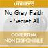 No Grey Faith - Secret All