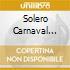 SOLERO CARNAVAL 2001