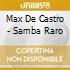 Max De Castro - Samba Raro