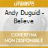 Andy Duguid - Believe