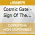 Cosmic Gate - Sign Of The Time