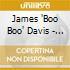 James 'Boo Boo' Davis - Can Man