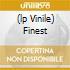 (LP VINILE) FINEST