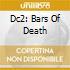 DC2: BARS OF DEATH