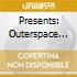 PRESENTS: OUTERSPACE ILLEGALIENZ