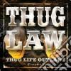 Thuglaw - Thuglife-outlaws Cha