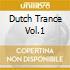 Dutch Trance Vol.1 - Vv.aa.