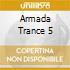 Armada Trance 5 - Armada Trance 5