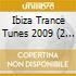IBIZA TRANCE TUNES 2