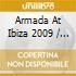 Armada At Ibiza 2009 / Various - Armada At Ibiza 2009 / Various