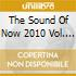 THE SOUND OF NOW 2010 VOL. 1
