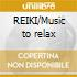 REIKI/Music to relax