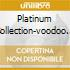 PLATINUM COLLECTION-VOODOO CHILE/2CD