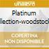 PLATINUM COLLECTION-WOODSTOCK GENER.