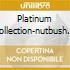 PLATINUM COLLECTION-NUTBUSH CITY/2CD