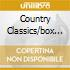 COUNTRY CLASSICS/BOX 3CD