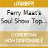 Ferry Maat's Soul Show Top 100 (5 Cd)