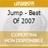 Jump - Best Of 2007