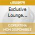 EXCLUSIVE LOUNGE SESSIONS PART 1