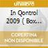 IN QONTROL 2009  ( BOX 3 CD)