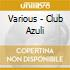 Various - Club Azuli