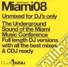 Miami 2008 - Unmixed