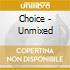 CHOICE - UNMIXED
